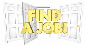 Find a Job Look for Work Open Doors Words. 3d Illustration Stock Image