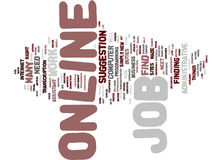 Find A Job Online Text Background  Word Cloud Concept. FIND A JOB ONLINE Text Background Word Cloud Concept Stock Photography