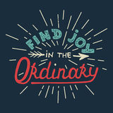 Find joy in the ordinary on blue background. Card with hand drawn typography design element for greeting cards, posters and print. Find joy in the ordinary on Stock Photography