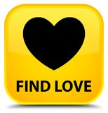 Find love special yellow square button. Find love isolated on special yellow square button abstract illustration Royalty Free Stock Photography