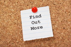 Find Out More. The phrase Find Out More typed onto a scrap of lined paper and pinned to a cork notice board stock images
