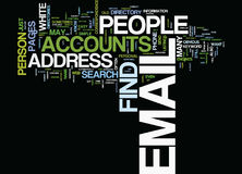 Find People Email Accounts Text Background  Word Cloud Concept. FIND PEOPLE EMAIL ACCOUNTS Text Background Word Cloud Concept Stock Photos