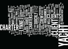 Find Your Client A Private Yacht Charter Word Cloud Concept. Find Your Client A Private Yacht Charter Text Background Word Cloud Concept Stock Images