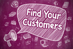 Find Your Customers - Business Concept. Royalty Free Stock Photo