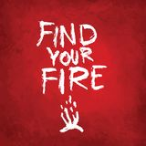 Find your fire, lettering on colorful backgound. Hand drawn vector design Royalty Free Stock Photography