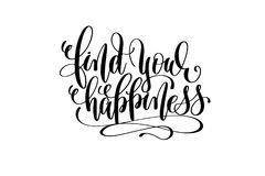 Find your happiness hand lettering inscription. Motivation and inspiration love and life positive quote, calligraphy vector illustration Royalty Free Stock Photos