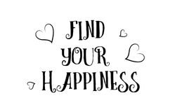 Find your happiness love quote logo greeting card poster design. Find your happiness love heart quote inspiring inspirational text quote suitable for a poster Stock Photo