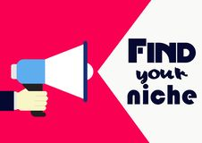 Find your niche. Concept business phrase. Hand holding megaphone vector illustration