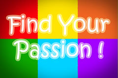 Find Your Passion Concept. Text Royalty Free Stock Images