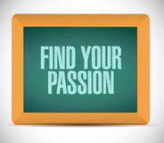 Find your passion message illustration. Design over a white background Royalty Free Stock Image