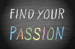 Find your passion Stock Photography