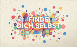 Find yourself german motivation quote poster. Find yourself colorful typography poster in german language. Inspirational motivation quote design with paper Royalty Free Stock Images