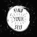 Find yourself. Simple youthful motivational poster Stock Images