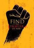 Finden Sie den Kämpfer in Ihnen Kampfkunst-Motivations-Zitat-Fahnen-Konzept Raue Faust auf Schmutz-Wand-Hintergrund Stockfotos