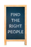 Finden Sie die rechte Leutetextnachricht auf hölzernem Rahmenbrett Stockfoto