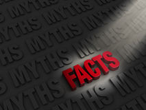Finding Facts Among Myths. A spotlight illuminates bright, red FACTS on a dark background of MYTHS Stock Image