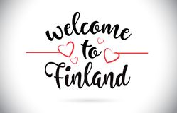 Finland Welcome To Message Vector Text with Red Love Hearts Illu. Finland Welcome To Message Vector Caligraphic Text with Red Love Hearts Illustration Royalty Free Stock Photography