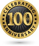 Fira den guld- etiketten för 100. årsdag, vektor Royaltyfri Foto