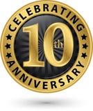Fira den guld- etiketten för 10th årsårsdag, vektor Royaltyfria Bilder