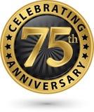 Fira den guld- etiketten för 75th årsdag, vektor Royaltyfria Bilder
