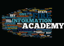 Fire Academies Which Ones Pass The Test Text Background  Word Cloud Concept. FIRE ACADEMIES WHICH ONES PASS THE TEST Text Background Word Cloud Concept Stock Photography