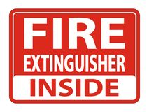 Fire Extinguisher Inside Sign on white background,Vector illustration. Equipment safety protection danger alarm emergency security red firefighter system vector illustration