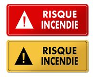 Fire Risk warning panels in French translation. In 2 colors Stock Photos