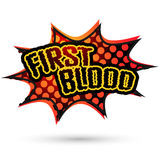 First blood Comic Speech Bubble. Vector Royalty Free Stock Images