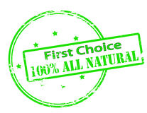 First choice one hundred percent all natural. Rubber stamp with text first choice one hundred percent all natural inside, vector illustration Royalty Free Stock Image