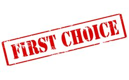 First choice. Rubber stamp with text first choice inside,  illustration Stock Images