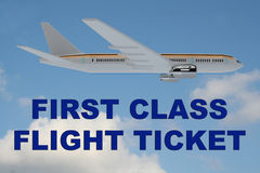 First Class Flight Ticket concept. 3D illustration of FIRST CLASS FLIGHT TICKET title on cloudy sky as a background, under an airplane Stock Images
