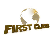 First Class Illustration. Illustration of a globe with First Class written across it Stock Images