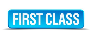 First class button. First class square 3d realistic isolated web button. first class Stock Images