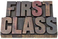 First class in wood type. First class - isolated words in vintage letterpress wood type Stock Images