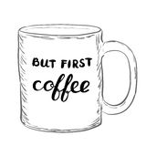 But first coffee. Brush hand lettering. Handwritten words on a sample mug. Great for t-shirts, mugs, posters, home decor and more Royalty Free Stock Images