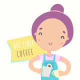 But first coffee. Cute barista girl preparing drink. But first coffee. Cute barista girl preparing coffee. Vector hand drawn illustration Royalty Free Stock Photo