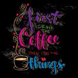 But first coffee. Hand lettering calligraphy Royalty Free Stock Image
