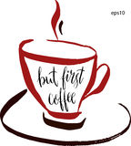 But first coffee lettering in a cup of coffee in vector. Hand-drawn vector artistic illustration for design, textile Royalty Free Stock Photo