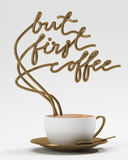 But first coffee quote with cup, typography poster. For greeting cards, prints or home decorations 3D rendering Stock Images