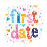 First date. Decorative type lettering design Stock Photos