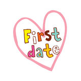First date. Heart shaped hand lettering design Stock Photography