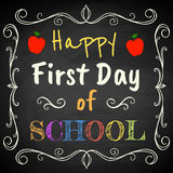 First Day of School. Happy First Day of School. Chalk text on blackboard Royalty Free Stock Photography