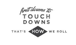 First downs to touch downs that`s how we roll. Quote illustration vector illustration