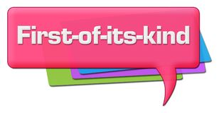 First Of Its Kind Pink Colorful Comment Symbol. First of its kind text written over pink background Royalty Free Stock Photos