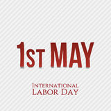 First May - International Labor Day. Vector Illustration Stock Image