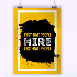First rate people hire   . Motivational quote. Positive affirmation for poster. Vector illustration. Stock Photography