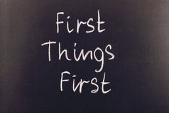 First things first Stock Photos