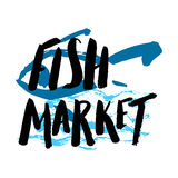 Fish market hand drawn. Lettering fish market, hand drawn with brush pen, inc. Vector. Logo. Could be used for fish market. Vector Royalty Free Stock Photo