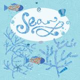 Fish in sea, Vector illustration with fish and corals. Calligraphy inscription Sea. Fish in sea, Vector greeting card illustration with fish and corals Stock Images