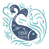 Fish whale and waves. My love is the sea.Poster painted Fish whale and waves and hand-lettering.This illustration can be used as a print on T-shirts and bags, or Stock Image